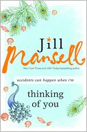 Thinking of You by Jill Mansell: NOOK Book Cover