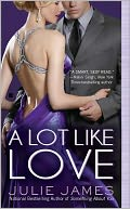 A Lot Like Love (FBI/US Attorney Series #2) by Julie James: NOOK Book Cover