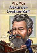 Who Was Alexander Graham Bell? by Bonnie Bader: Book Cover