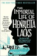 The Immortal Life of Henrietta Lacks by Rebecca Skloot: Book Cover