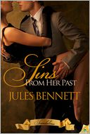 Sins from Her Past by Jules Bennett: NOOK Book Cover