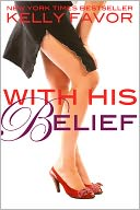 With His Belief (For His Pleasure, Book 14) by Kelly Favor: NOOK Book Cover