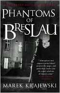 The Phantoms of Breslau by Marek Krajewski: Book Cover