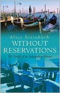 Without Reservations by Alice Steinbach: Book Cover