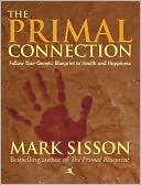 The Primal Connection by Mark Sisson: NOOK Book Cover