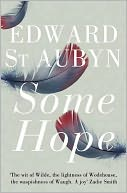 Some Hope by Edward St. Aubyn: Book Cover