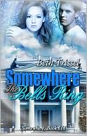Somewhere The Bells Ring by Beth Trissel: NOOK Book Cover
