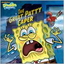 The Great Patty Caper (SpongeBob SquarePants) (PagePerfect NOOK Book) by Erica David: NOOK Book Cover