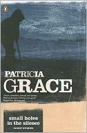 Small Holes in Silence by Patricia Grace: Book Cover