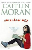 Moranthology by Caitlin Moran: Book Cover