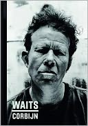 Waits/Corbijn by Jim Jarmusch: Book Cover