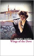 The Wings of the Dove (Collins Classics) by Henry James: NOOK Book Cover