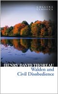Walden and Civil Disobedience (Collins Classics) by Henry David Thoreau: NOOK Book Cover
