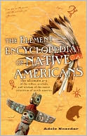 The Element Encyclopedia of Native Americans by Adele Nozedar: NOOK Book Cover