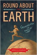 Round About the Earth by Joyce E. Chaplin: NOOK Book Cover