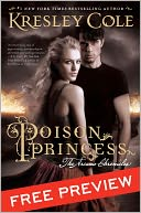 Poison Princess Free Preview Edition by Kresley Cole: NOOK Book Cover