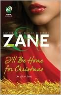 Zane's I'll Be Home for Christmas by Zane: NOOK Book Cover