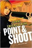 Point and Shoot (Charlie Hardie Series #3) by Duane Swierczynski: Book Cover
