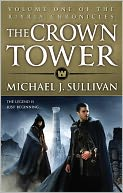 The Crown Tower by Michael J. Sullivan: Book Cover