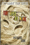 The Rise of Nine (Lorien Legacies Series #3) by Pittacus Lore: Book Cover