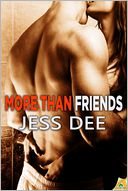 More Than Friends by Jess Dee: NOOK Book Cover