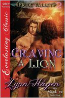 Craving a Lion [Pride Valley 2] (Siren Publishing Everlasting Classic ManLove) by Lynn Hagen: Book Cover