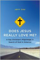 Does Jesus Really Love Me? by Jeff Chu: Book Cover