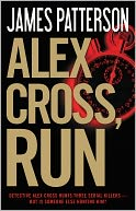 Alex Cross, Run by James Patterson: NOOK Book Cover