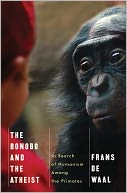 The Bonobo and the Atheist by Frans de Waal: NOOK Book Cover