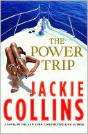 The Power Trip by Jackie Collins: NOOK Book Cover