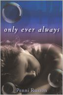 Only Ever Always by Penni Russon: Book Cover