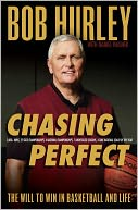 Chasing Perfect by Bob Hurley: Book Cover