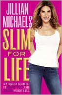 Slim for Life by Jillian Michaels: Book Cover
