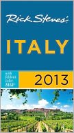 Rick Steves' Italy 2013 by Rick Steves: NOOK Book Cover
