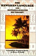 Hawaiian Language and Hawaiian English Dictionary by Henry P. Judd: Book Cover