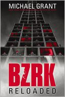 BZRK Reloaded by Michael Grant: Book Cover