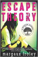Escape Theory by Margaux Froley: Book Cover