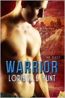 Warrior by Loribelle Hunt: NOOK Book Cover