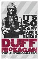 It's So Easy (and Other Lies) by Duff McKagan: Book Cover