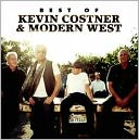 Best of Kevin Costner & Modern West by Kevin Costner & Modern West: CD Cover