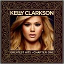Greatest Hits [Bonus DVD] by Kelly Clarkson: CD Cover