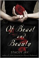 Of Beast and Beauty by Stacey Jay: NOOK Book Cover