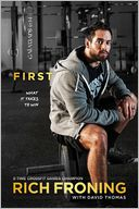 First by Rich Froning: Book Cover