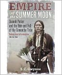 Empire of the Summer Moon by S. C. Gwynne: Book Cover
