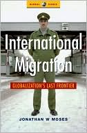 download International Migration : Globalization's Last Frontier book