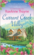 Currant Creek Valley by RaeAnne Thayne: NOOK Book Cover