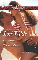 Crash Landing (Harlequin Blaze Series #745) by Lori Wilde: NOOK Book Cover