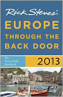Rick Steves' Europe Through the Back Door 2013 by Rick Steves: NOOK Book Cover