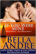 If You Were Mine by Bella Andre: NOOK Book Cover