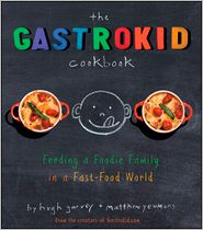 The Gastrokid Cookbook by Hugh Garvey: Book Cover